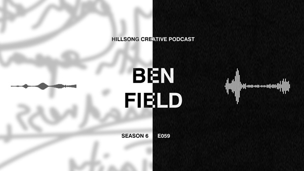 Hillsong Creative Podcast Ep 059