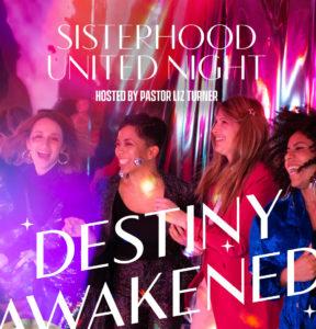 Sisterhood United Night!