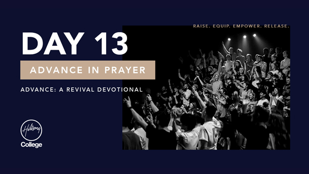 Advance: A Revival Devotional Day 13