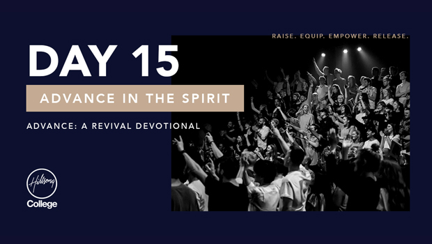 Advance: A Revival Devotional Day 15