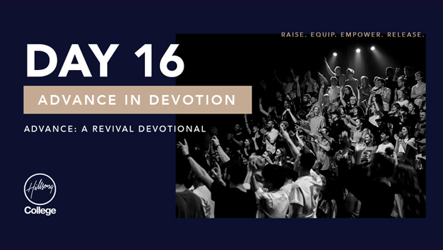Advance: A Revival Devotional Day 16