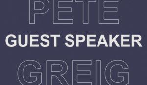 GUEST SPEAKER: Pete Greig!