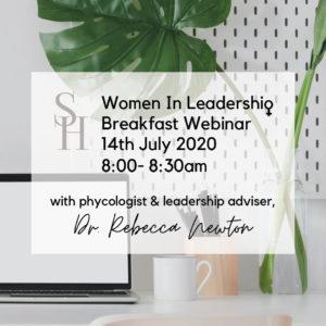 Sisterhood - Women in Leadership 'Breakfast' Webinar
