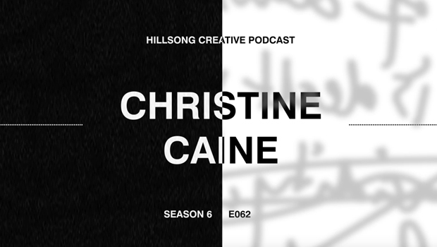 Hillsong Creative Podcast Ep 062