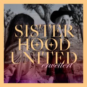 Sisterhood United erweitert