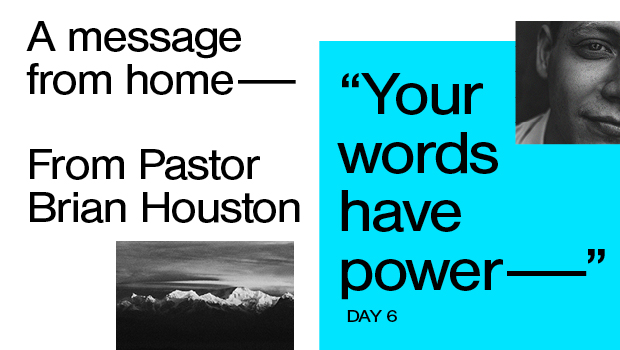 Day 6: Your Words Have Power