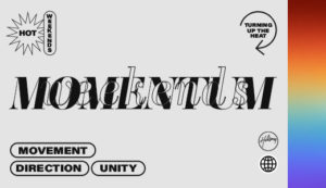 Momentum Weekends